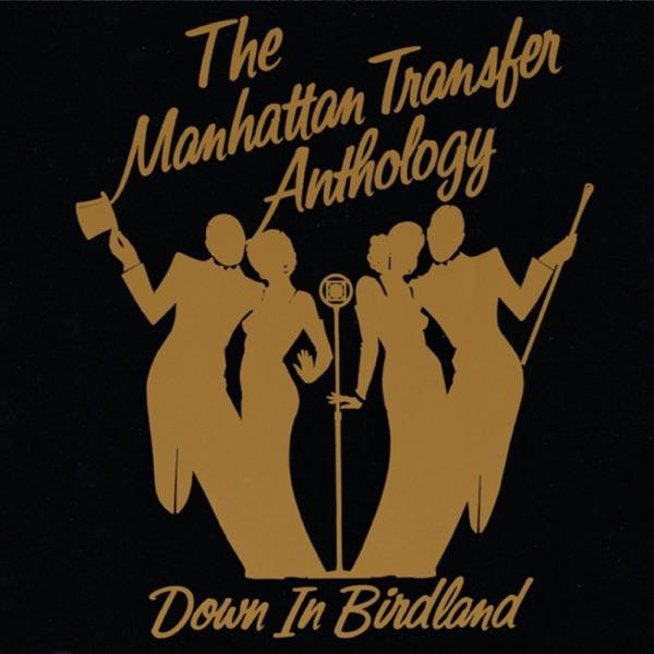 Manhattan Transfer - Tuxedo Junction