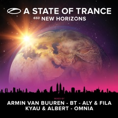 A State of Trance 650 - New Horizons (Mixed By Armin Van Buuren, Bt, Aly & Fila, Kyau & Albert and Omnia)