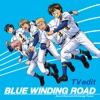 BLUE WINDING ROAD(TV edit) - Single