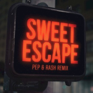 Sweet Escape (feat. Sirena) [Pep & Rash Remix] - Single Mp3 Download