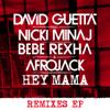 Hey Mama (feat. Nicki Minaj, Bebe Rexha & Afrojack) [DJ LBR Remix] - David Guetta
