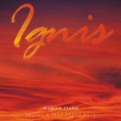 Música das Esferas, Vol. 5 (Ignis)