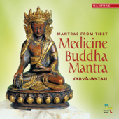 Mantras from Tibet: Medicine Buddha Mantra