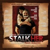 StalkHer (Original Soundtrack)