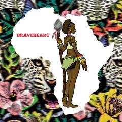 Braveheart - EP