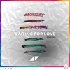 Waiting For Love (Remixes) - EP, Avicii