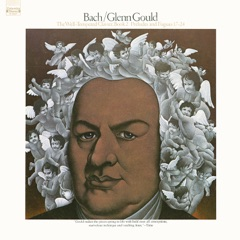 Bach: The Well-Tempered Clavier, Book II, Preludes & Fugues Nos. 17-24, BWV 886-893 - Gould Remastered