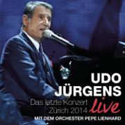 Das letzte Konzert - Zürich 2014 (Live) - Udo Jürgens - Udo Jürgens