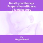 Préparation efficace à la naissance (Maternité)