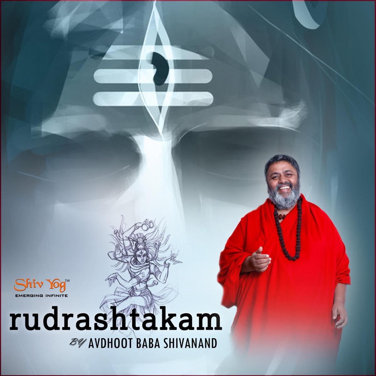 ShivYog Chants Rudrashtakam Album Cover by Avdhoot Baba