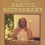 Arlo Guthrie - Alice's Restaurant (The Massacree Revisted)