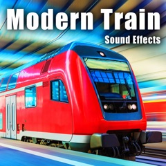 Modern Train Sound Effects