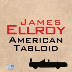 American Tabloid (Unabridged)