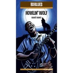 BD Music Presents Howlin' Wolf