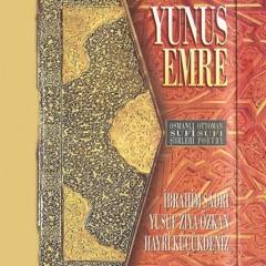 Osmanlı Sufi Şiirleri / Yunus Emre