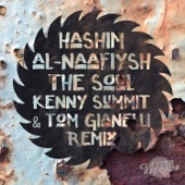 Al-Naafiysh (The Soul) [Kenny Summit & Tom Gianelli Remix] - Single