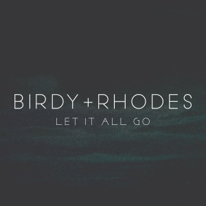 Let It All Go - Single