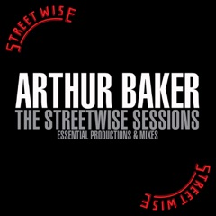 Arthur Baker - The Streetwise Sessions