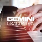 Gemini - Graduation