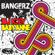 Bangerz - DJ Icey & Baby Anne