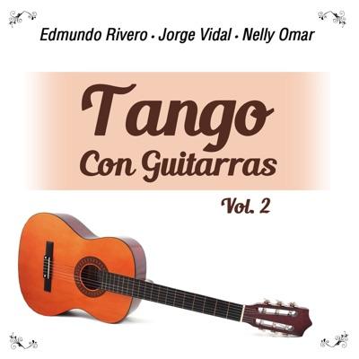 Tango Con Guitarras, Vol. 2 - Edmundo Rivero