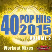 40 POP Hits 2015, Vol. 2 (Extended Workout Mixes For Running, Jogging, Fitness & Exercise) - Various Artists - Various Artists