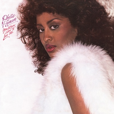You Know How to Love Me (Expanded Edition) - Phyllis Hyman