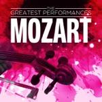 Mozart - The Greatest Performances