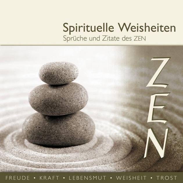 Sprüche und Zitate des Zen (spirituelle Weisheiten) by Div. on iTunes