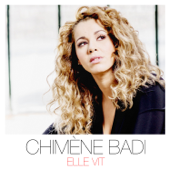 Elle vit - Chimène Badi