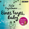 Julia Engelmann - Eines Tages, Baby: Poetry Slam-Texte artwork