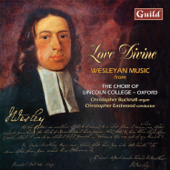 Love Divine - Choral Music by Wesley, Handel, Bach