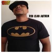 Ruben Smash Boria - RSB Club Anthem