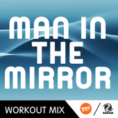 Man In the Mirror (A.R. Workout Mix)