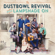 Never Had to Go - Dustbowl Revival