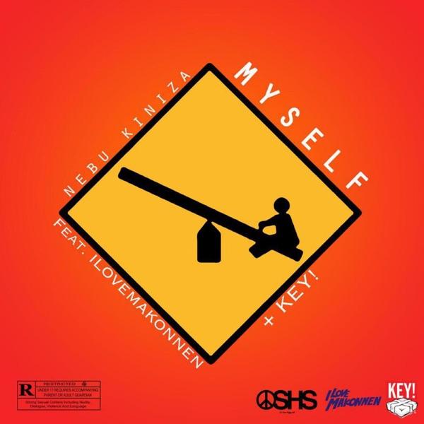 Myself (Remix) [feat. ILoveMakonnen & Key!] - Single