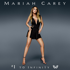 Mariah Carey - #1 to Infinity