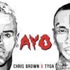 Ayo - Chris Brown X Tyga