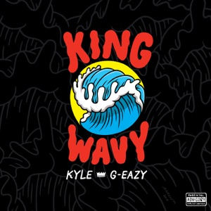 King Wavy (feat. G-Eazy) - Single Mp3 Download