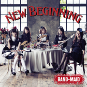 New Beginning - BAND-MAID - BAND-MAID