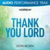 Thank You Lord (Audio Performance Trax), Don Moen