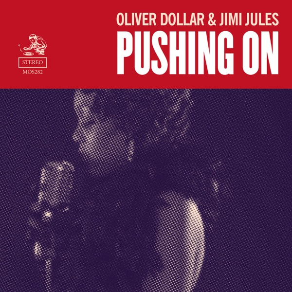 Oliver $ & Jimi Jules - Pushing On