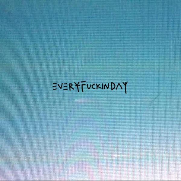 Everyfuckinday - EP