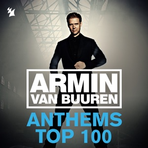 Armin Anthems Top 100 (Ultimate Singles Collected)