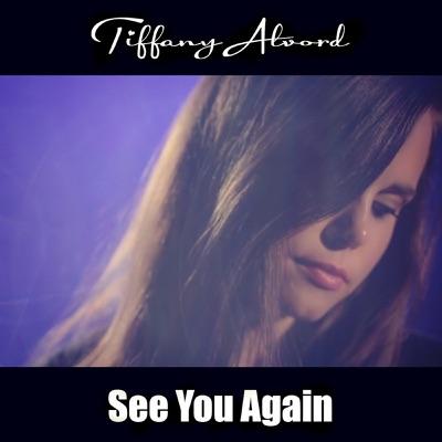 See You Again - Single - Tiffany Alvord