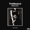 Trilogy - The Weeknd
