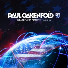 We Are Planet Perfecto, Vol. 2 (Mixed By Paul Oakenfold)