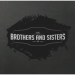 The Brothers and Sisters- EP
