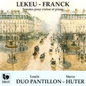 Guillaume Lekeu: Sonata for Violin & Piano in G Major - César Franck: Sonata for Violin & Piano in A Major, FWV 8