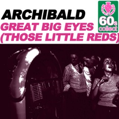 Great Big Eyes (Those Little Reds) (Remastered)